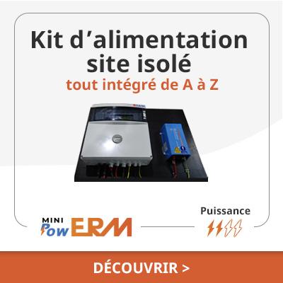 Alimentation solaire MiniPowERM site isolé